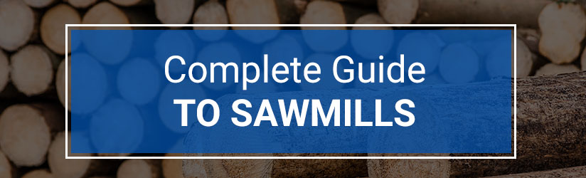 complete-guide-to-sawmills-banner-with-logs-in-background