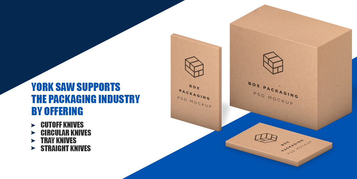 how-york-saw-supports-packaging-industry
