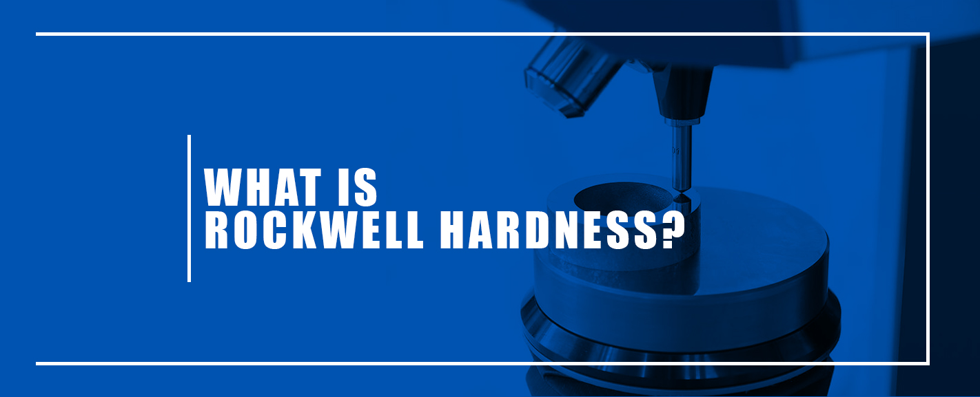 what-is-rockwell-hardness-banner