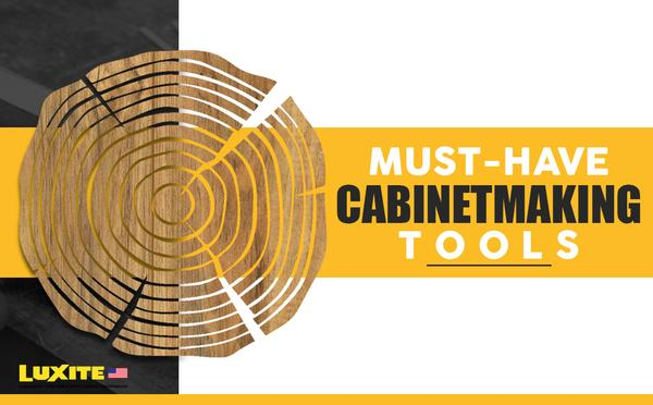 must have cabinetmaking tools